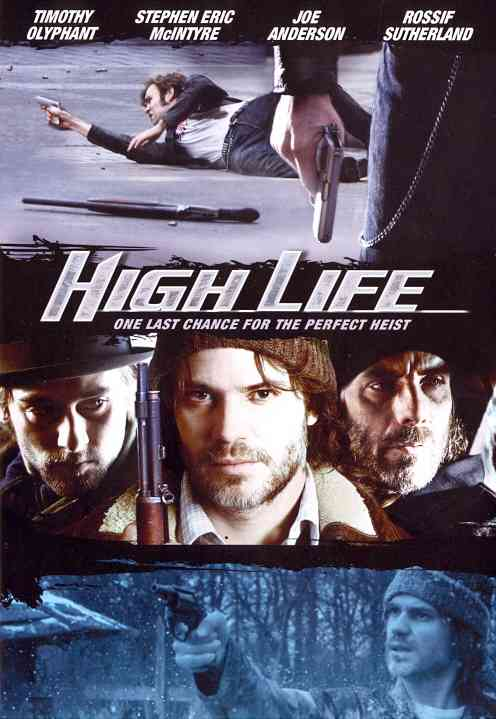 HIGH LIFE BY OLYPHANT,TIMOTHY (DVD)