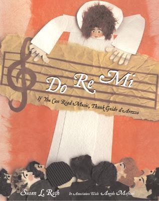 Do Re Mi By Roth, Susan L./ Mafucci, Angelo