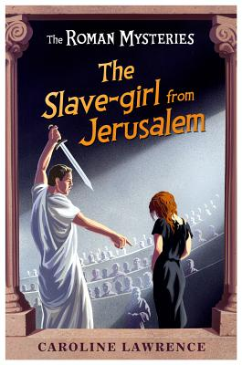 The Slave-girl from Jerusalem By Lawrence, Caroline